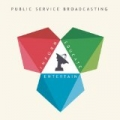 Inform - Educate - Entertain by Public Service Broadcasting