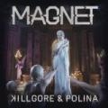 Magnet by Killgore & Polina