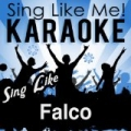 Sing Like Falco (Karaoke Version) by La-Le-Lu