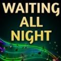 Waiting All Night (Originally Performed by Rudimental and Ella Eyre) [Karaoke Version] by Sing King