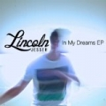 In My Dreams EP by Lincoln Jesser