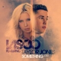 Something 2013 (feat. Taylor Jones) [Radio Edit] by Lasgo