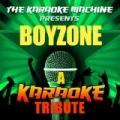 The Karaoke Machine Presents - Boyzone by The Karaoke Machine