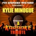 The Karaoke Machine Presents - Kylie Minogue by The Karaoke Machine
