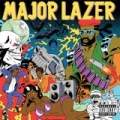 Guns Don't Kill People...Lazers Do [Explicit] by Major Lazer