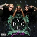 Crickets [Explicit] by Drop City Yacht Club