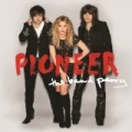 Pioneer [+digital booklet] by The Band Perry