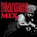 Lyrical Gangsta Mix by Ini Kamoze
