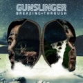 Breaking Through by Gunslinger