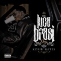 Luca Brasi Story [Explicit] by Kevin Gates