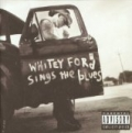 Whitey Ford Sings The Blues [Explicit] by Everlast