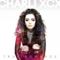 True Romance [Explicit] by Charli XCX