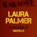 Laura Palmer (In the Style of Bastille) [Karaoke Version] - Single by Ameritz - Karaoke