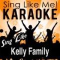 Sing Like Kelly Family (Karaoke Version) by La-Le-Lu