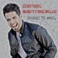 Si Digo Te Amo by Daniel Santacruz