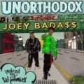 Unorthodox [Explicit] by Joey Bada$$ prod. by DJ Premier