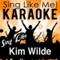 Sing Like Kim Wilde (Karaoke Version) by La-Le-Lu