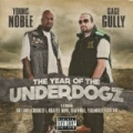 The Year Of The Underdogz [Explicit] by Young Noble