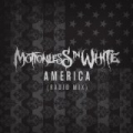 America (Radio Mix) by Motionless In White