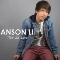 This Is Love by Anson Li
