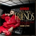 No New Friends [Explicit] by DJ Khaled