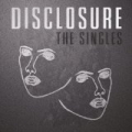 The Singles by Disclosure