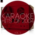 Karaoke - Hits of 2004, Vol. 3 by Ameritz Countdown Karaoke