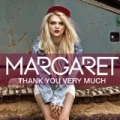 Thank You Very Much [UK Radio Version] by Margaret