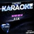 Stagetraxx Karaoke : The Very Best of R.E.M. (Karaoke Version) by Toby Adkins