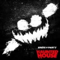 Haunted House [Explicit] by Knife Party