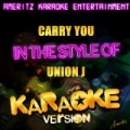 Carry You (In the Style of Union J) [Karaoke Version] - Single by Ameritz Top Tracks