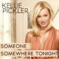 Someone Somewhere Tonight by Kellie Pickler
