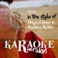 Nena (In the Style of Miguel Bosé & Paulina Rubio) [Karaoke Version] - Single by Ameritz Spanish Karaoke