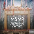 Secondhand Rapture [Explicit] [+digital booklet] by MS MR