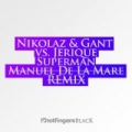 Superman the Remix by Nikolaz & Gant & Jerique