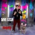 More - Single by 5ive Star