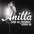 EP Show das Poderosas by Anitta