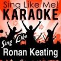 Sing Like Ronan Keating (Karaoke Version) by La-Le-Lu