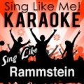 Sing Like Rammstein (Karaoke Version) by La-Le-Lu