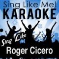 Sing Like Roger Cicero (Karaoke Version) by La-Le-Lu