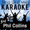 Sing Like Phil Collins (Karaoke Version) by La-Le-Lu