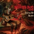 Coffin Up Blood by The Bloody JUG Band