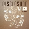 Latch by Disclosure