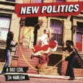 A Bad Girl In Harlem by New Politics