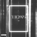IV [Explicit] by The 1975