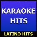 Karaoke Hits: Latino Hits by Original Backing Tracks