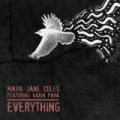 Everything by Maya Jane Coles feat. Karin Park