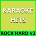 Karaoke Hits: Rock Hard Vol. 2 by Original Backing Tracks
