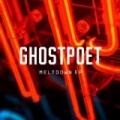 Meltdown EP by Ghostpoet