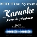 Midifine Systems : The Best for Musicians, No. 752 (Karaoke Version) by Midifine Systems